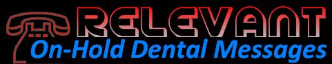 dental messages on-hold